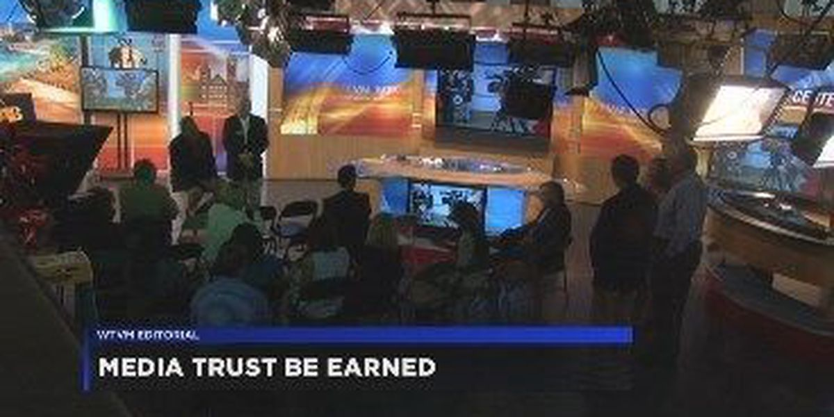 WTVM Editorial 8/27/18: Media trust must be earned