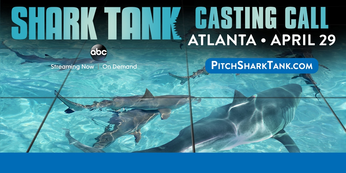Shark Tank casting comes to Atlanta this weekend