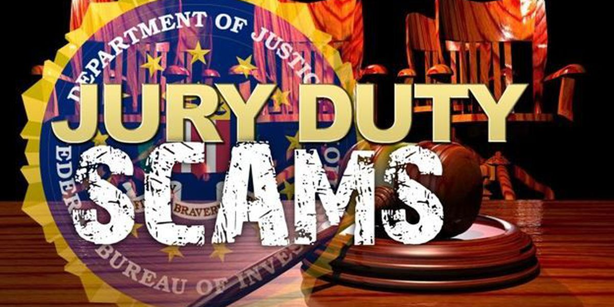 Jury duty scam spreads throughout the state