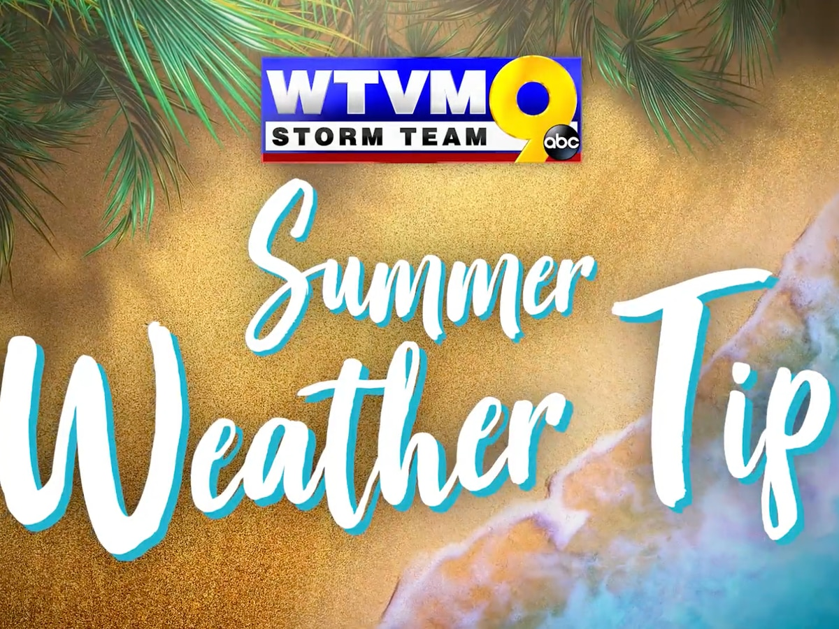 Summer Weather Tips - sponsored by Georgia Farm Bureau