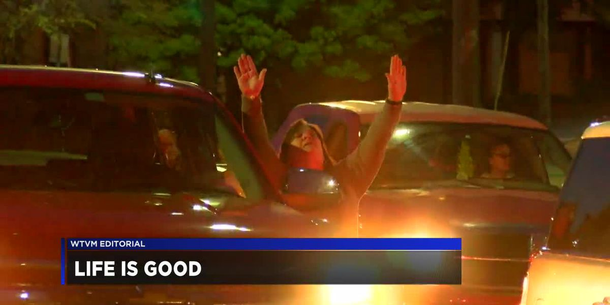 WTVM Editorial 4-9-20: Life is Good