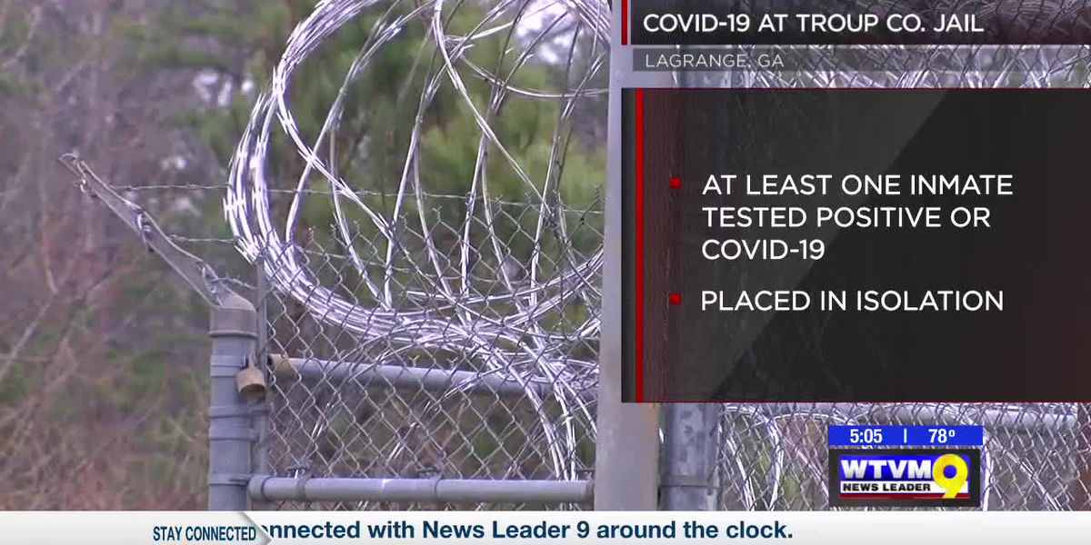 Troup County Jail inmates test positive for COVID-19