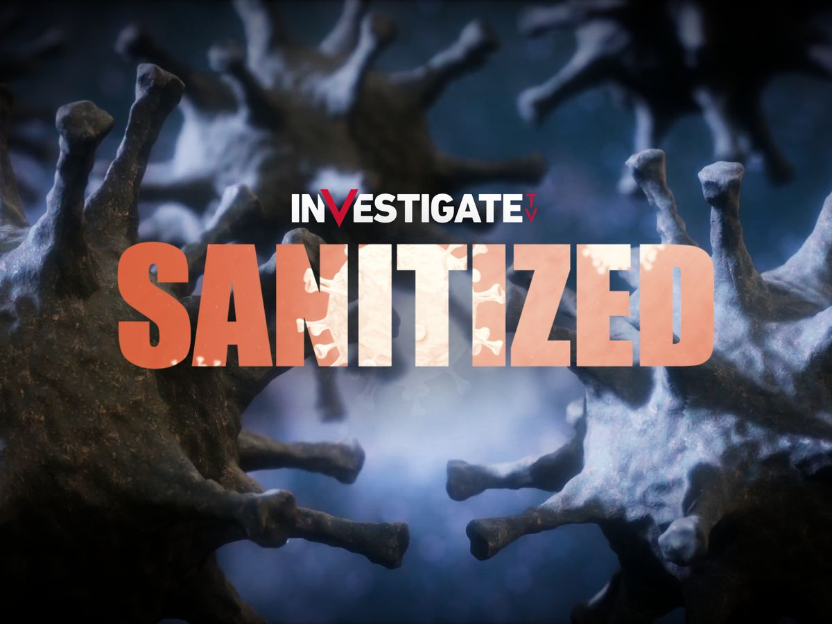 Special Report: Sanitized