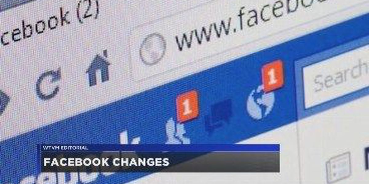 WTVM Editorial 1/22/18: Facebook changes
